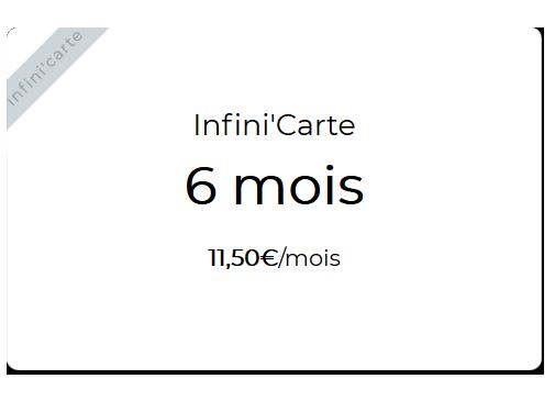 Infini'carte 6 mois